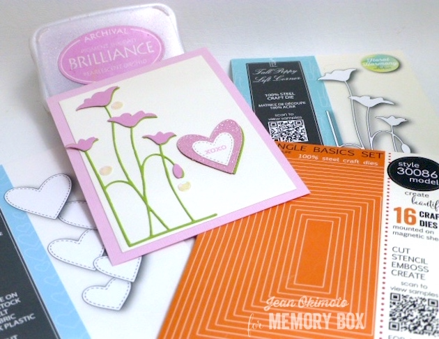 MemoryBoxTallPoppyLeftCorner-MemoryBoxClassicStitchedHeartCollection-MemoryBoxSoManyThingsToLoveClearStampSet-MemoryBoxRectangleBasicsSet-BrillianceInkpads-JeanOkimoto-DiecutValentines-DiecutFlowerCards