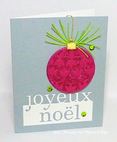 MemoryBox-JeanOkimoto-GrandJoyeuxNoel-PortiaOrnament-GlobeOrnament-PineNeedles