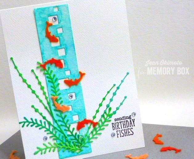 MemoryBoxCubicBorder-MemoryBoxGoldfishCollage-MemoryBoxSeaweedStalks-MemoryBoxOpenStudioFishTalesClearStampSet-JeanOkimoto-PeerlessWatercolors-WatercoloredDiecuts-FeltDiecuts-WatercoloredBirthdayCards