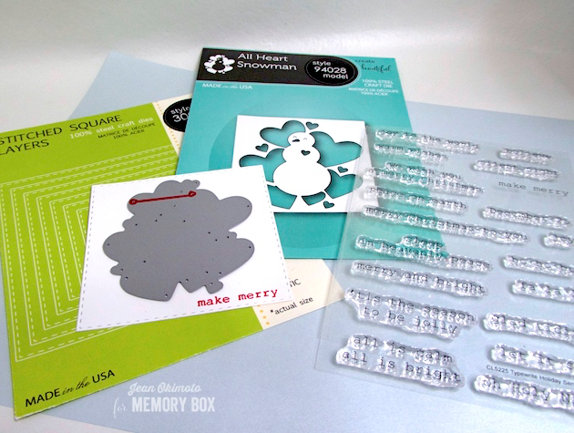 MemoryBoxHoliday2018-MemoryBoxAllHeartSnowman-MemoryBoxStitchedSquareLayers-MemoryBoxTypewriterHolidaySentimentsClearStamps-JeanOkimoto-SnowmanDiecuts