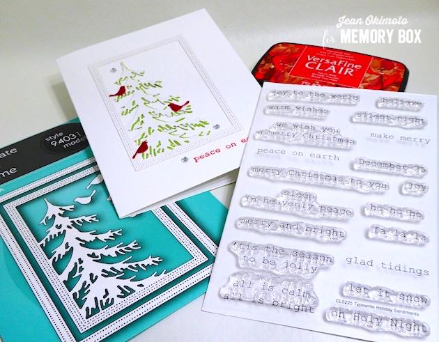 MemoryBoxDelicatePineFrame-MemoryBoxTypewriterHolidaySentimentsClearStamps-JeanOkimoto-VersaFineClair-ChristmasDiecuts-ChristmasTreeDiecuts-BirdDiecuts-TypewriterGreetings